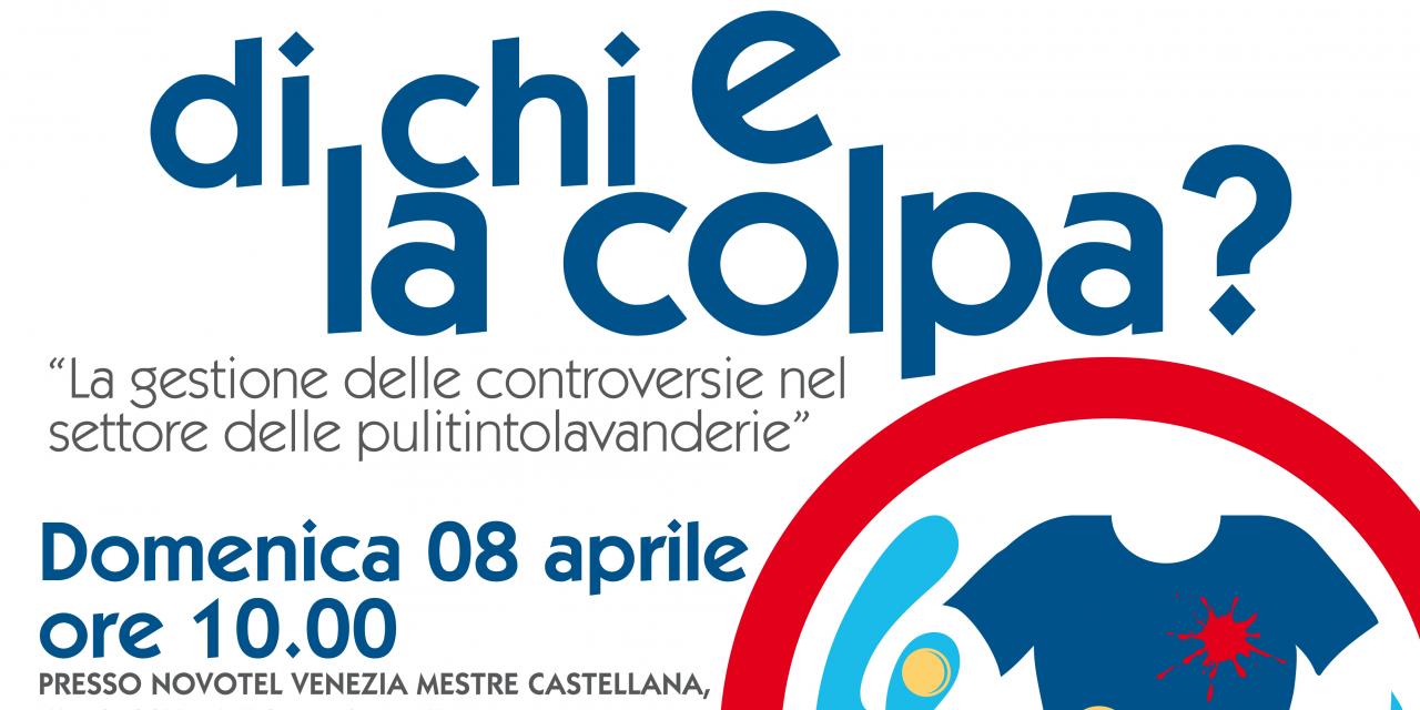 """PULITINTOLAVANDERIE: """"DI CHI E' LA COLPA?"""" MESTRE 8 APRILE '18"""