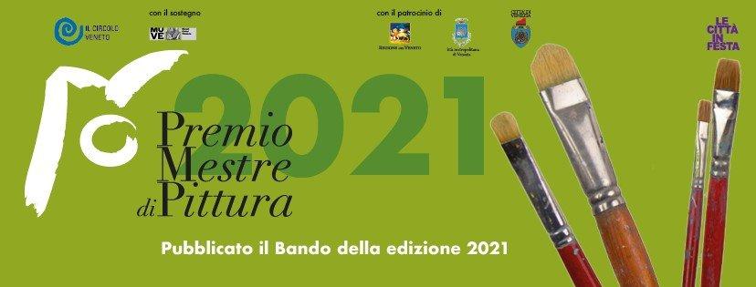 CONCORSO PREMIO MESTRE PITTURA 2021
